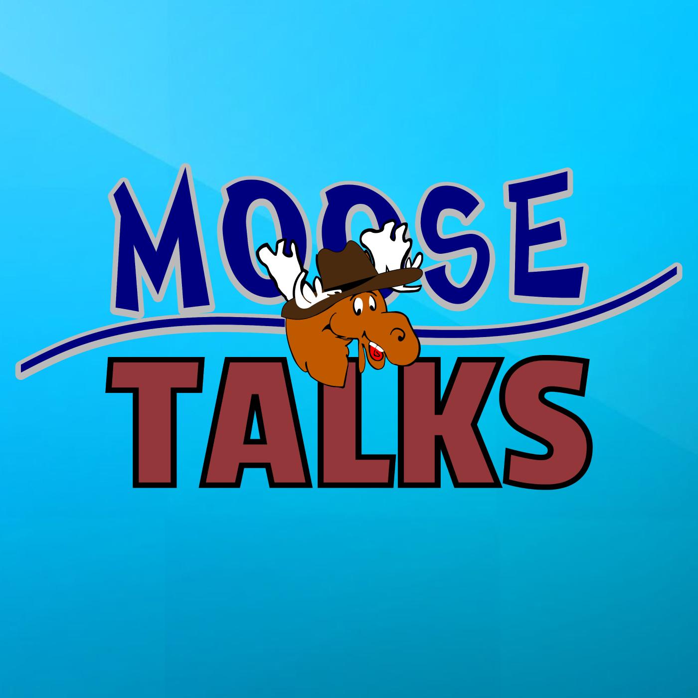Moose Talks