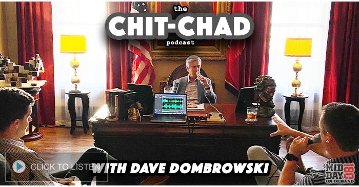 Chit Chad S2 E13: Dave Dombrowski
